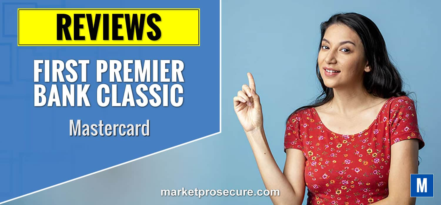 First Premier Bank Classic Mastercard Review