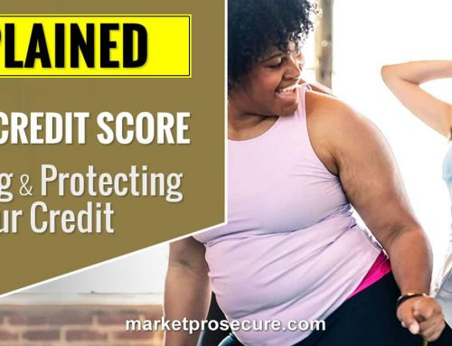 Fixing Credit Score, Pumping & Protecting It