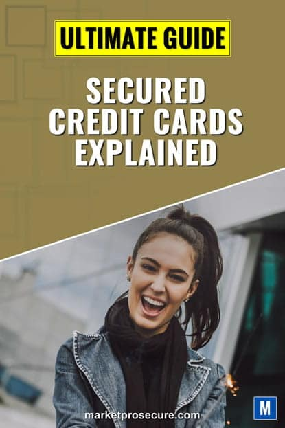 Secured Credit Cards Ultimate Guide