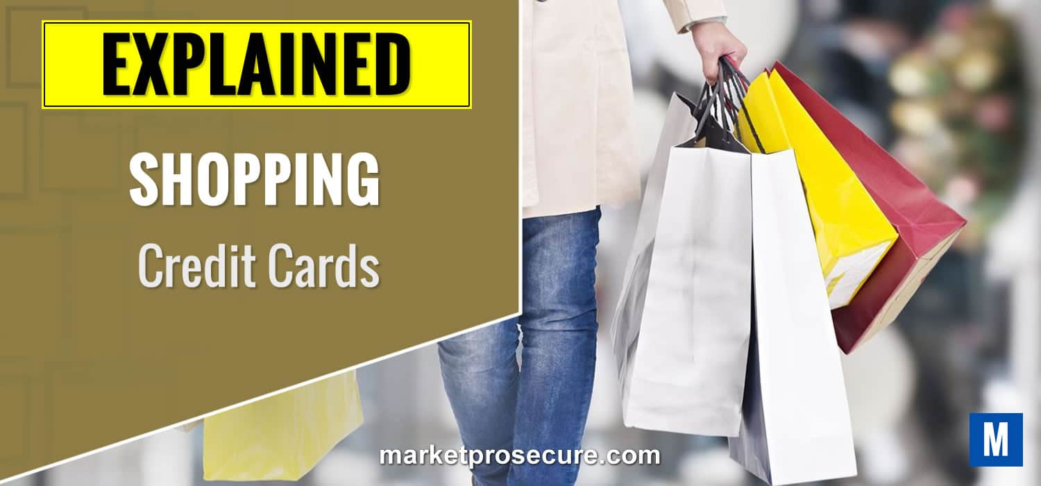 Shopping Credit Cards Explained