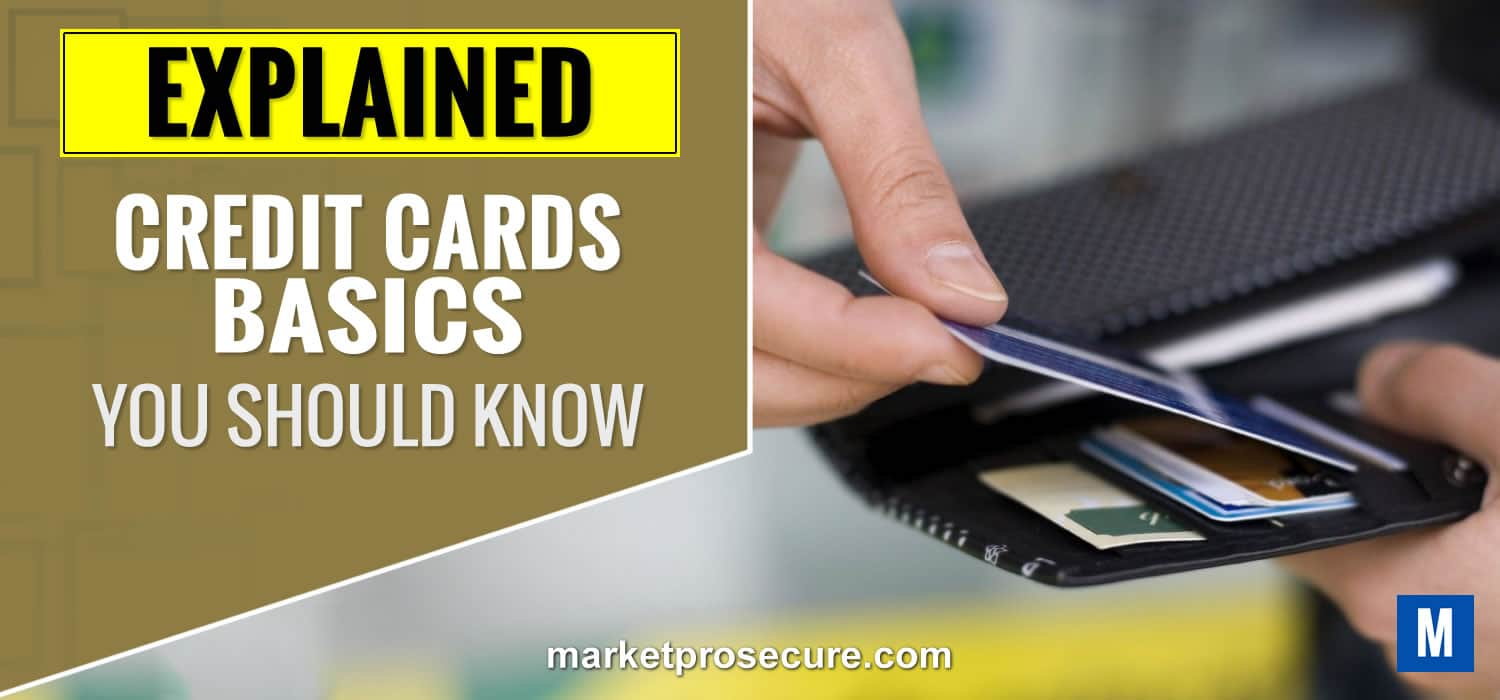 Credit Card Basics you need to know