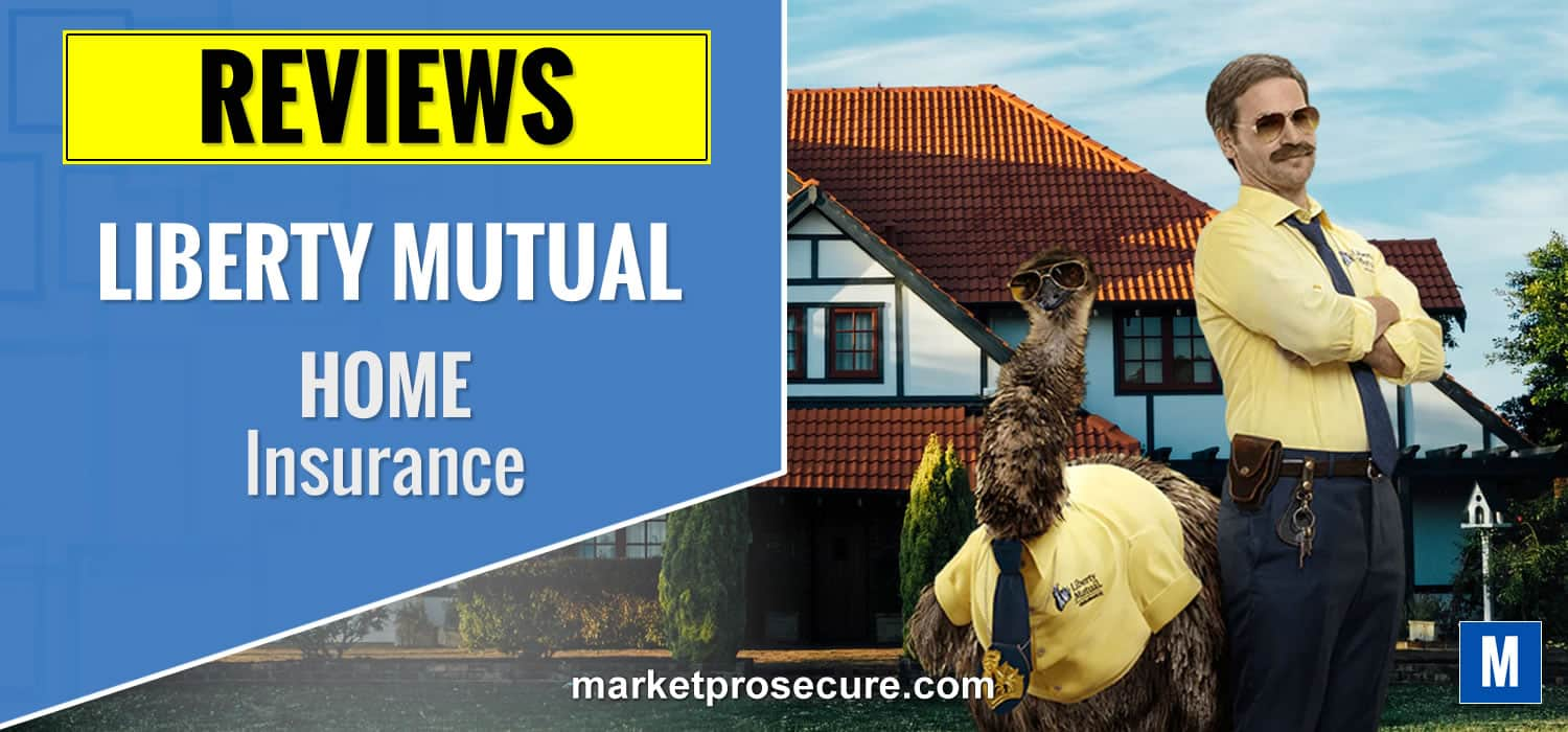 liberty mutual home insurance review