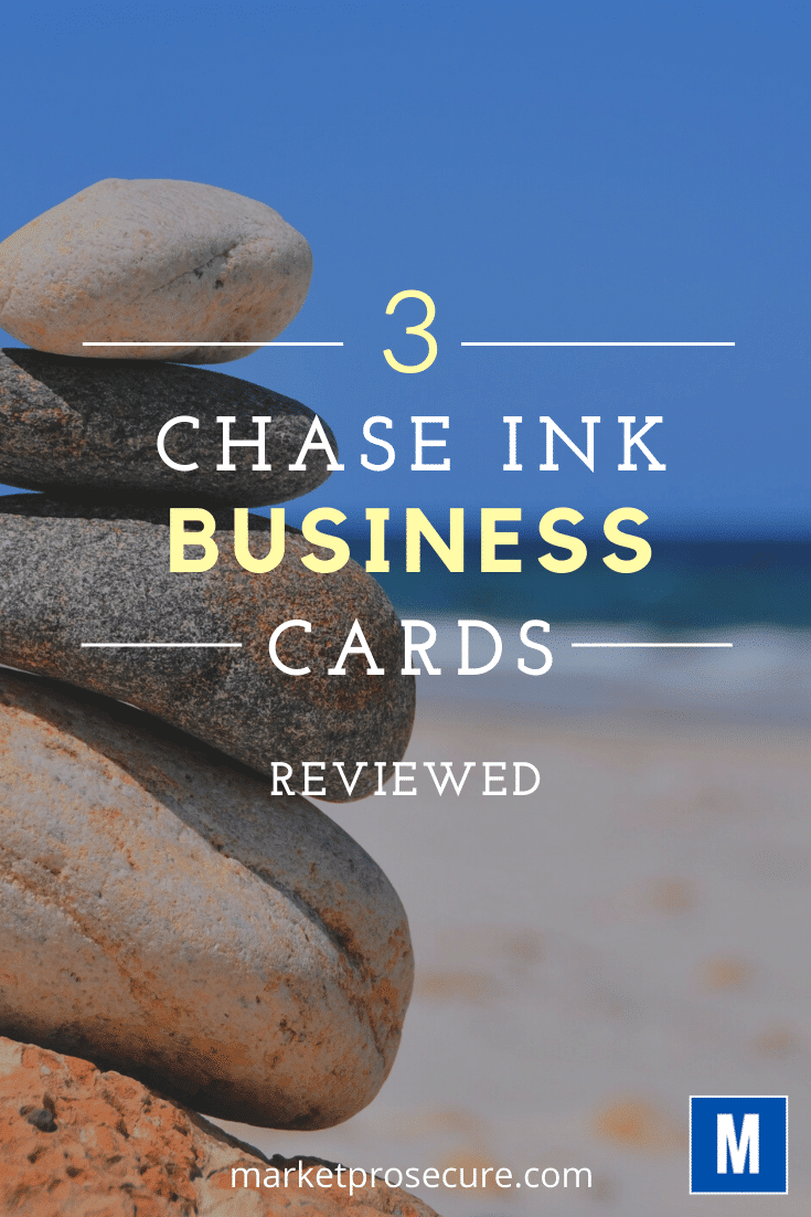 Chase Ink Business Credit Cards Review