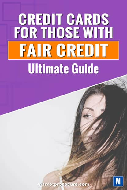 Fair Credit Credit Card Ultimate Guide