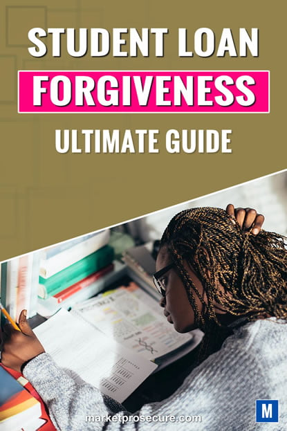 Student Loan Forgiveness Guide