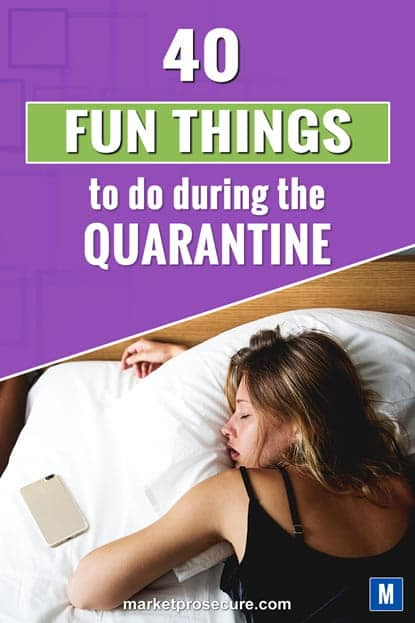 quarantine - 40 fun things to do