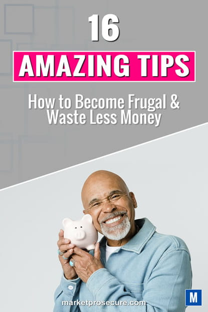 16 amazing tips to becmoe frugal