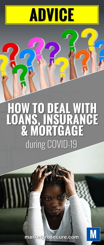 How to deal with loans insurance mortgage during covid pandemic