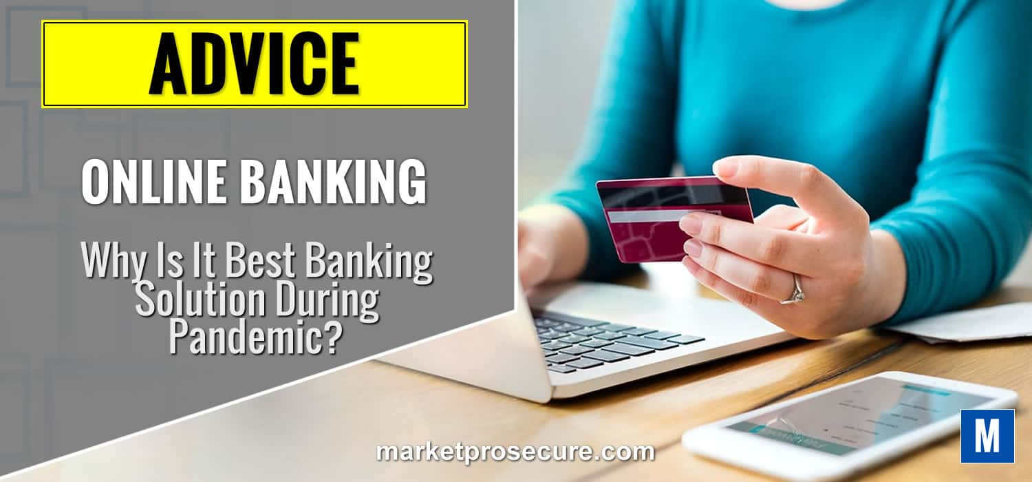 Online banking best banking solution during pandemic