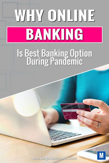 Why Online Banking is best option during pandemic